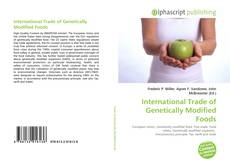 Couverture de International Trade of Genetically Modified Foods