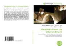 Copertina di Macedonia Under the Ottoman Empire