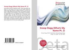 Bookcover of Snoop Dogg (What's My Name Pt. 2)