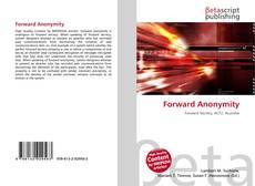 Bookcover of Forward Anonymity