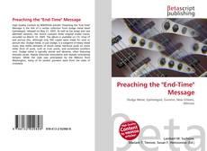 """Couverture de Preaching the """"End-Time"""" Message"""