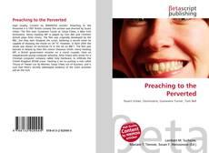 Portada del libro de Preaching to the Perverted