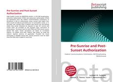 Bookcover of Pre-Sunrise and Post-Sunset Authorization