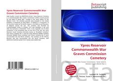 Capa do livro de Ypres Reservoir Commonwealth War Graves Commission Cemetery