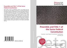 Preamble and Title 1 of the Swiss Federal Constitution kitap kapağı