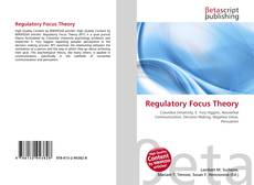 Bookcover of Regulatory Focus Theory