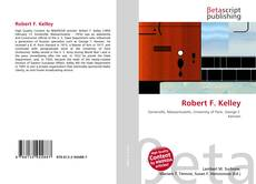 Bookcover of Robert F. Kelley