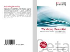 Bookcover of Wandering (Dementia)