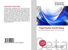 Обложка Ysgol Gyfun Garth Olwg