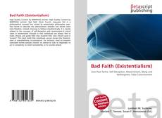 Bookcover of Bad Faith (Existentialism)