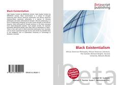 Bookcover of Black Existentialism