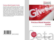 Bookcover of Precious Blood Hospital, Caritas