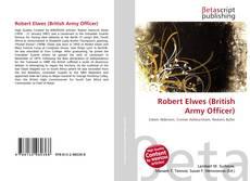 Robert Elwes (British Army Officer) kitap kapağı