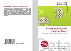 Bookcover of Panzer Elite Action: Fields of Glory