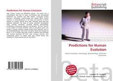 Bookcover of Predictions for Human Evolution