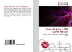 Bookcover of Saints & Sinners (All Saints Album)