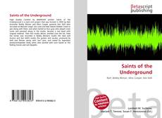 Saints of the Underground kitap kapağı