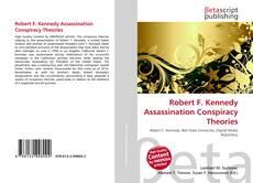 Copertina di Robert F. Kennedy Assassination Conspiracy Theories