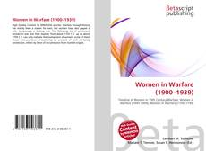 Bookcover of Women in Warfare (1900–1939)