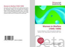 Bookcover of Women in Warfare (1945–1999)