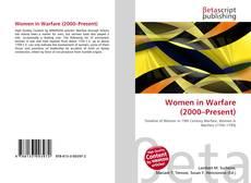 Bookcover of Women in Warfare (2000–Present)