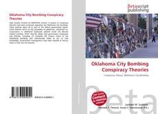 Copertina di Oklahoma City Bombing Conspiracy Theories