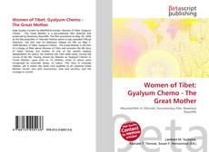 Buchcover von Women of Tibet: Gyalyum Chemo - The Great Mother