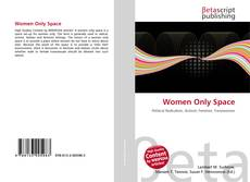 Bookcover of Women Only Space