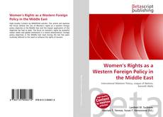 Bookcover of Women's Rights as a Western Foreign Policy  in the Middle East