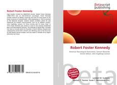 Bookcover of Robert Foster Kennedy