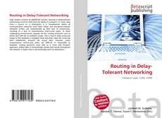Routing in Delay-Tolerant Networking kitap kapağı