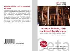 Bookcover of Friedrich Wilhelm, Fürst zu Hohenlohe-Kirchberg