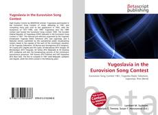 Bookcover of Yugoslavia in the Eurovision Song Contest