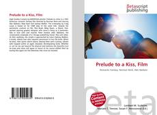 Bookcover of Prelude to a Kiss, Film