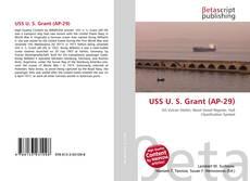 Bookcover of USS U. S. Grant (AP-29)