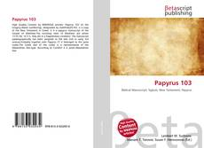 Bookcover of Papyrus 103