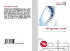Bookcover of Tom Ryan (Lacrosse)