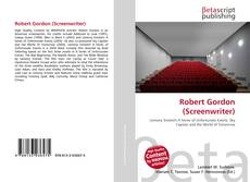 Bookcover of Robert Gordon (Screenwriter)