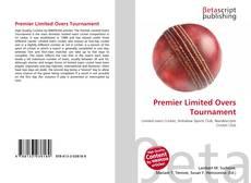 Premier Limited Overs Tournament kitap kapağı