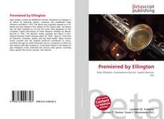 Copertina di Premiered by Ellington