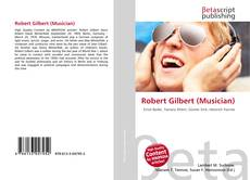 Bookcover of Robert Gilbert (Musician)