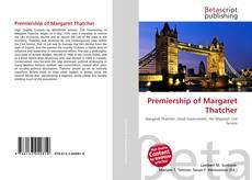 Bookcover of Premiership of Margaret Thatcher