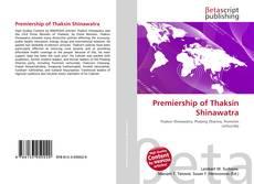 Bookcover of Premiership of Thaksin Shinawatra