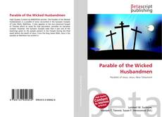 Bookcover of Parable of the Wicked Husbandmen