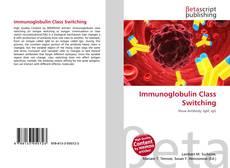 Immunoglobulin Class Switching的封面