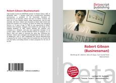 Robert Gibson (Businessman)的封面