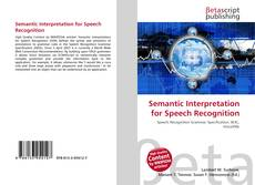 Buchcover von Semantic Interpretation for Speech Recognition