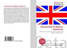 Bookcover of Premiership of William Gladstone