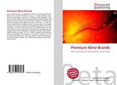 Capa do livro de Premium Wine Brands