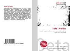 Bookcover of Soft Tyranny